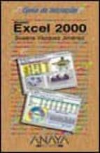 Excel 2000 (guia de iniciacion) (Guias De Iniciacion)