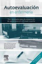 Autoevaluación en Enfermería: Test razonados para la preparación de oposiciones en el Estado español