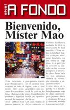 BIENVENIDO, MÍSTER MAO (EBOOK)