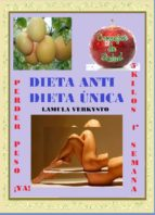 DIETA ANTI DIETA ÚNICA (EBOOK)