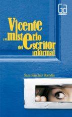 Vicente y el misterio del escritor informa