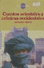 Cuentos orientales y crónicas occidentales (Encrucijadas)