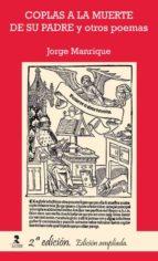 COPLAS A LA MUERTE DE SU PADRE Y OTROS POEMAS (EBOOK)