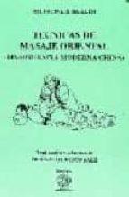 TECNICAS DE MASAJE ORIENTAL (MASOTERAPIA MODERNA CHINA)