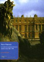 Viena Y Versalles: Las Cortes De Los Rivales Dinásticos Europeos Entre 1550 Y 1780 (Papeles Del Tiempo Nº 16)