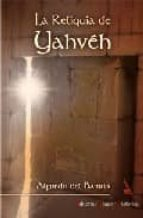 Reliquia de yahveh, la