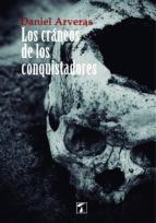 LOS CRANEOS DE LOS CONQUISTADORES