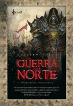 Guerra Por El Norte,La 2ed (Excalibur Fantastica)