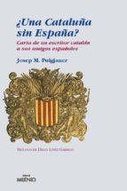 ¿UNA CATALUÑA SIN ESPAÑA? (PDF) (EBOOK)