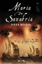 María de Sanabria: De Sevilla a América del sur, 1545. Pasión e intriga en la legendaria expedición de mujeres al Río de la Plata (Novela Histórica)
