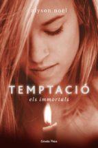 Temptació: Els immortals (L