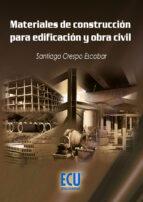 MATERIALES DE CONSTRUCCIÓN PARA EDIFICACIÓN Y OBRA CIVIL (EBOOK)