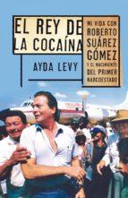 EL REY DE LA COCAÍNA (EBOOK)