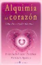 alquimia del corazon: como dar y recibir mas amor elizabeth clare prophet 9789681908478
