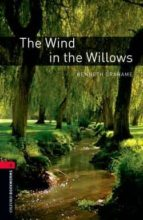 The Wind in the Willows: 1000 Headwords (Oxford Bookworms Library)