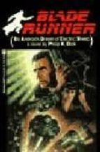 Blade Runner (Do Androids Dream of Electric Sheep?). Movie Tie-In