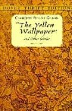 the yellow wallpaper and the other stories-charlotte perkins gilman-9780486298573
