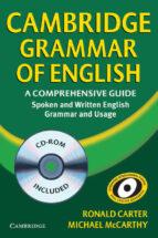 cambridge grammar of english (incluye cd rom) ronald carter michael mccarthy 9780521857673