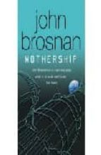 Mothership (GOLLANCZ S.F.)