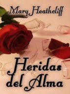 heridas del alma (ebook)-mary heathcliff-9781310237973