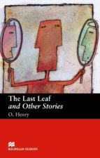 macmillan readers beguinner: last leaf & other stories, the o. henry 9781405072373