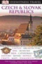 CZECH AND SLOVAC REPUBLICS (EYEWITNESS TRAVEL GUIDES)