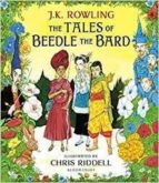 the tales of beedle the bard: illustrated edition j.k. rowling 9781408898673