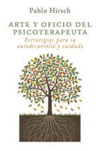arte y oficio del psicoterapeuta (ebook)-pablo hirsch-9781624884573
