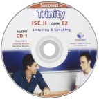 succeed in trinity-ise ii b2 - listen& speaking (solo cd)-9781781642573