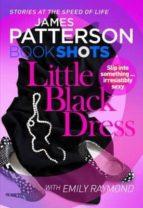 little black dress - bookshots-james patterson-9781786530073