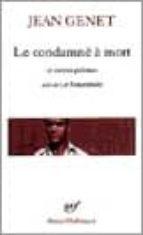 le condamne a mort et autres poemes, suivi de: le funambule-jean genet-9782070407873