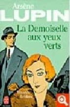 arsene lupin: la demoiselle aux yeux verts-maurice leblanc-9782253004073