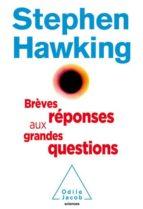 brèves réponses aux grandes questions de notre temps stephen hawking 9782738145673