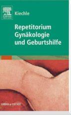 repetitorium gynäkologie und geburtshilfe (ebook)-9783437592973