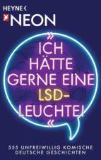 ICH HÄTTE GERNE EINE LSD-LEUCHTE!