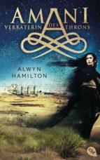 amani   verräterin des throns (ebook) alwyn hamilton 9783641172473