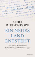ein neues land entsteht (ebook)-kurt h. biedenkopf-9783641173173
