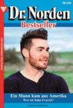 dr. norden bestseller 240 - arztroman (ebook)-patricia vandenberg-9783740921873