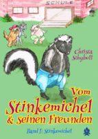 vom stinkemichel und seinen freunden (ebook)-christa schyboll-9783955019273
