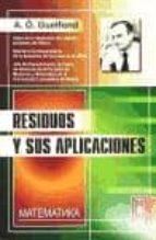 residuos y sus aplicaciones a. v. guelfond 9785396001473