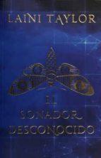 el soñador desconocido laini taylor 9786073155373