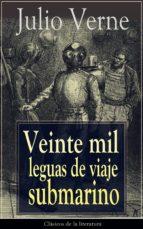 Veinte mil leguas de viaje submarino: Clásicos de la literatura