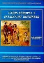 LA UNION EUROPEA Y EL ESTADO DEL BIENESTAR