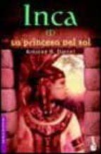 Inca (I). La princesa del sol (Novela histórica)