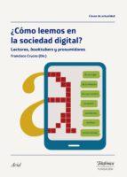 ¿cómo leemos en la sociedad digital? (ebook)-9788408180173