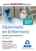 diplomado en enfermería del servicio murciano de salud. temario parte específica volumen 3 9788414206973