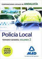 policía local de andalucía. temario general. volumen 2 9788414208373