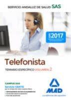 telefonistas del servicio andaluz de salud: temario especifico (vol. 2) 9788414211373