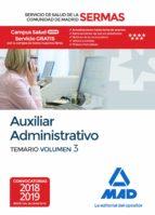 auxiliar administrativo del servicio de salud de la comunidad de madrid. temario volumen 3 (sermas)-9788414218273