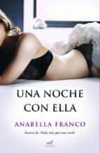 una noche con ella anabella franco 9788415420873
